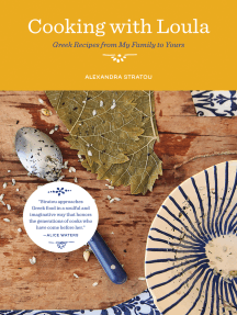 Cooking with Loula: Greek Recipes from My Family to Yours