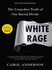 Book, White Rage: The Unspoken Truth of Our Racial Divide - Read book online for free with a free trial.