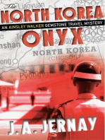 The North Korea Onyx (An Ainsley Walker Gemstone Travel Mystery)