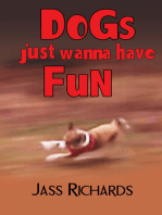 Dogs Just Wanna Have Fun