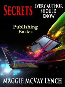 Secrets Every Author Should Know: Career Author Secrets, #1