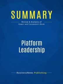 Platform Leadership (Review and Analysis of Gawer and Cusumano's Book)