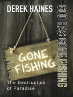 God Has Gone Fishing