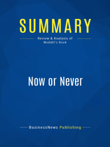 Now or Never (Review and Analysis of Modahl's Book)