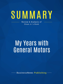 My Years with General Motors (Review and Analysis of Sloan Jr.'s Book)