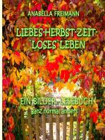 Liebes Herbstzeit-Loses Leben