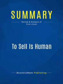 To Sell Is Human (Review and Analysis of Pink's Book)