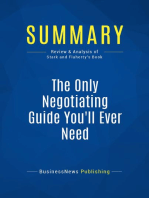 The Only Negotiating Guide You'll Ever Need (Review and Analysis of Stark and Flaherty's Book)