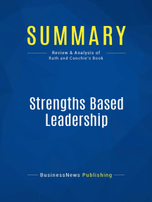 Strengths Based Leadership (Review and Analysis of Rath and Conchie's Book)