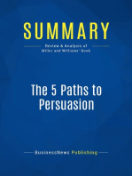 The 5 Paths to Persuasion (Review and Analysis of Miller and Williams' Book)