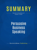 Persuasive Business Speaking (Review and Analysis of Snyder's Book)