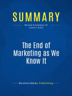 The End of Marketing as We Know It (Review and Analysis of Zyman's Book)