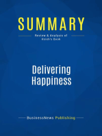 Delivering Happiness (Review and Analysis of Hsieh's Book)