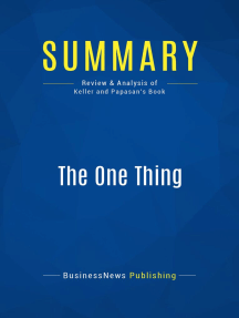 The One Thing (Review and Analysis of Keller and Papasan's Book)
