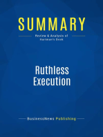 Ruthless Execution (Review and Analysis of Hartman's Book)