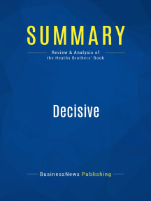 Decisive (Review and Analysis of the Heaths Brothers' Book)