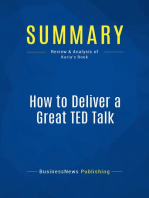 How to Deliver a Great TED Talk (Review and Analysis of Karia's Book)