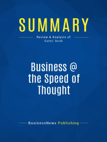 Business @ the Speed of Thought (Review and Analysis of Gates' Book)