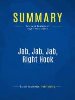 Jab, Jab, Jab, Right Hook (Review and Analysis of Vaynerchuk's Book)