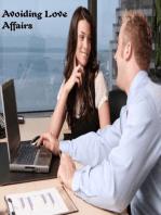 Avoiding Love Affairs