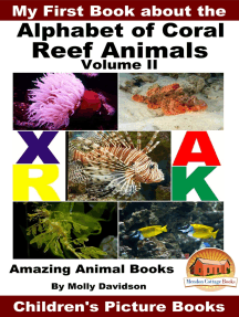 My First Book about the Alphabet of Coral Reef Animals Volume II: Amazing Animal Books - Children's Picture Books