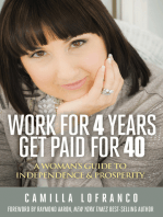 Work for 4 Years Get Paid for 40