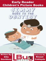 Jimmy Goes to the Dentist