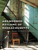 Abandoned Asylums of Massachusetts