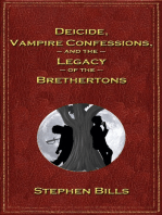 Deicide, Vampire Confessions, and the Legacy of the Brethertons