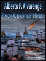 El Nuevo Mundo Conquista Europa