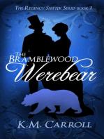 The Bramblewood Werebear