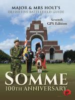 Major & Mrs Holt's Definitive Battlefield Guide Somme