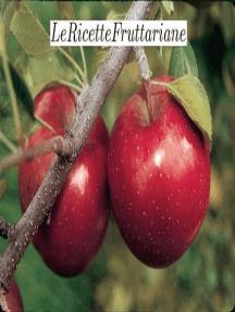 Le Ricette Fruttariane