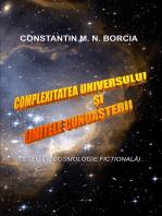 Complexitatea Universului și limitele cunoașterii (Eseu de cosmologie ficțională)