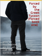 Forced by The Greek Tycoon (Forced book one)