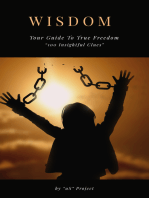 """""""Wisdom, The Guide To True Freedom """"100 Life Tips"""""""""""