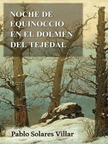 Noche de equinoccio en el dolmen del tejedal