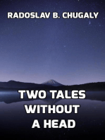 Two Tales Without a Head