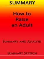 How to Raise an Adult | Summary