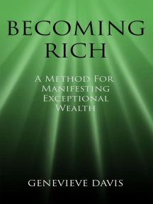 Becoming Rich: A Method for Manifesting Exceptional Wealth: A Course in Manifesting, #4