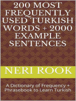 200 Most Frequently Used Turkish Words + 2000 Example Sentences: A Dictionary of Frequency + Phrasebook to Learn Turkish