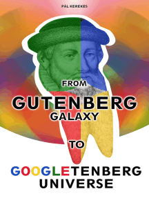 From the Gutenberg Galaxy to the Googletenberg Universe