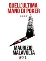Quell'ultima mano di poker