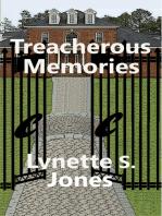 Treacherous Memories
