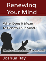 What Does it Mean to Renew Your Mind? Effective Change Because of the Word.