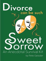 Divorce can be Such Sweet Sorrow