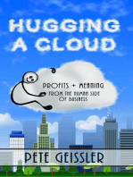 Hugging A Cloud
