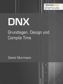 DNX: Grundlagen, Design und Compile Time