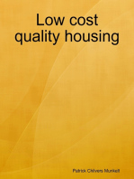 Low Cost Quality Housing