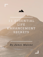 11 Essential Life Enhancement Secrets